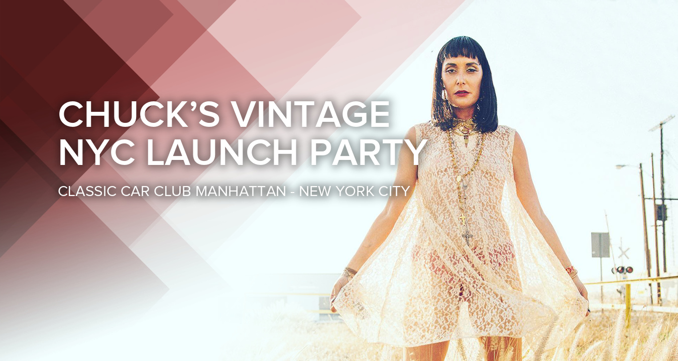 Chuck's Vintage NYC Launch Party