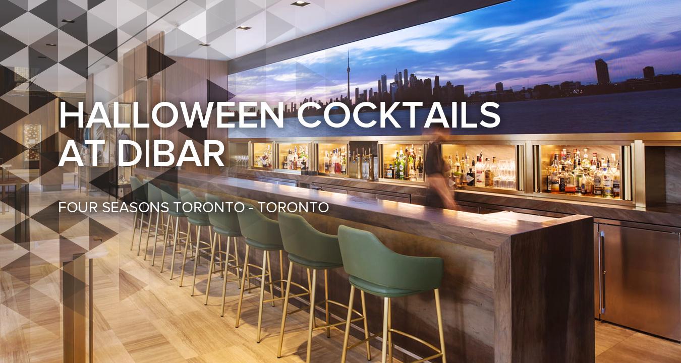 Halloween Cocktails at D|BAR at the Four Seasons Toronto
